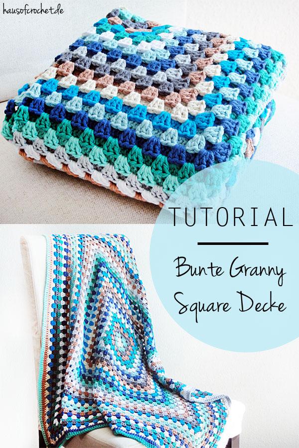 Tutorial: Bunte Granny Square Decke - hausofcrochet.de