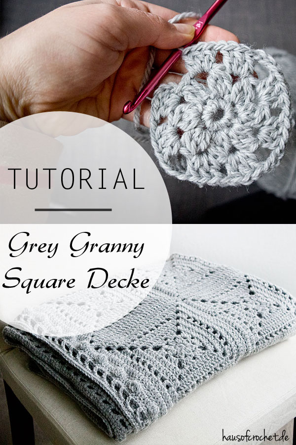 Tutorial: Grey Granny Square Decke häkeln